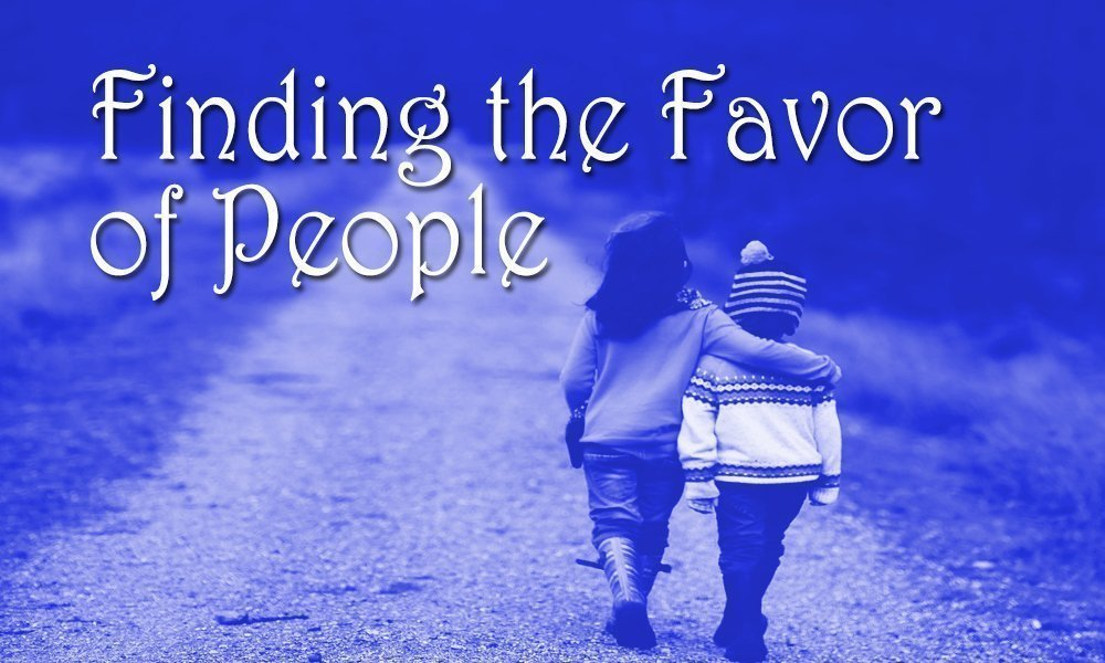 Finding the Favor of People Image