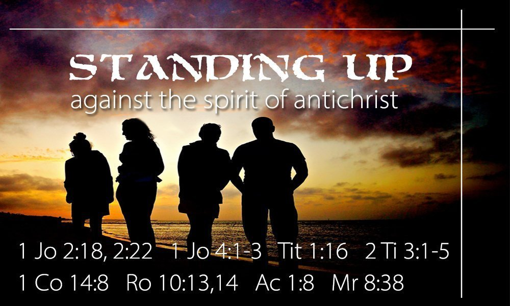 Standing Up Against the Spirit of Antichrist Image
