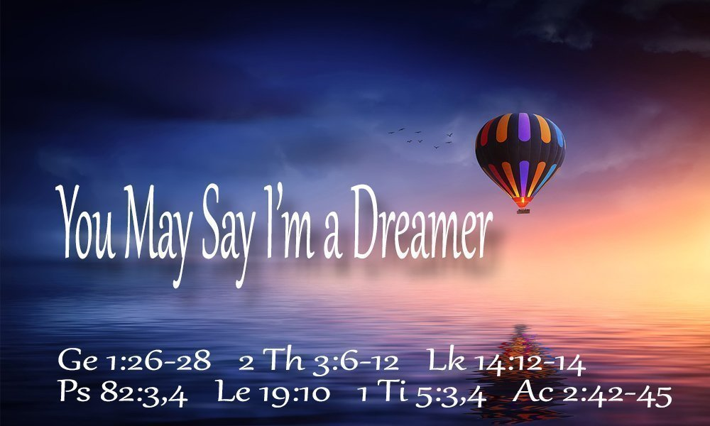 You May Say I'm a Dreamer Image