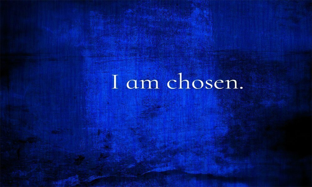 I am chosen Image