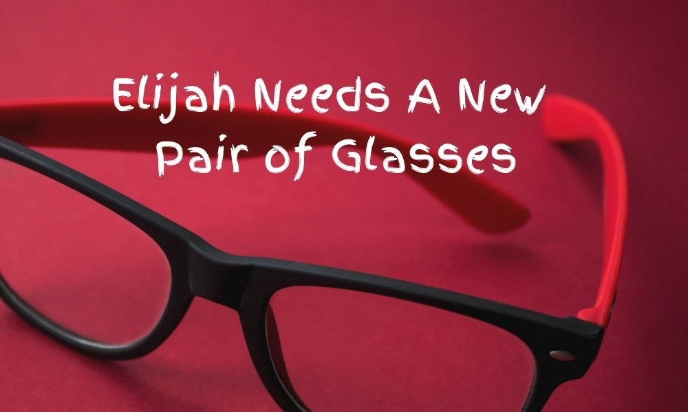 Elijah Needs A New Pair Of Glasses Image