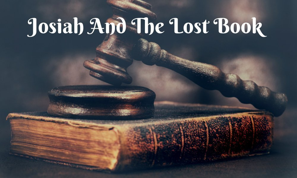 Josiah And The Lost Book Image