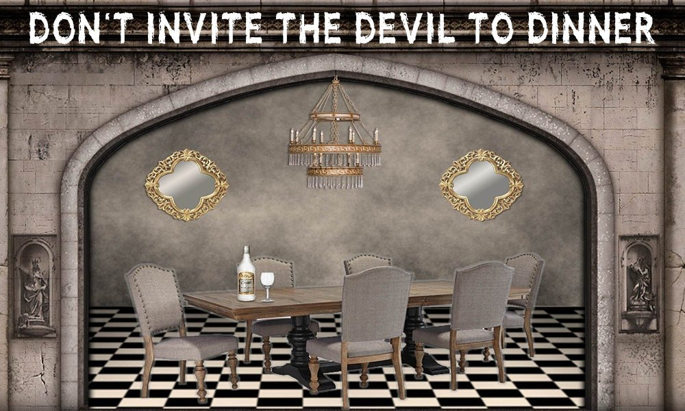 Don't Invite The Devil to Dinner Image