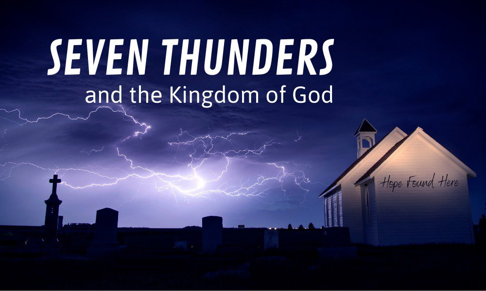 Seven Thunders and the Kingdom of God Image