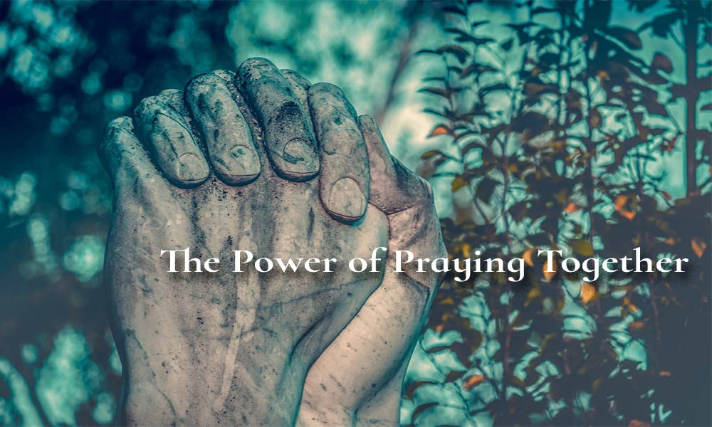 The Power of Praying Together Image