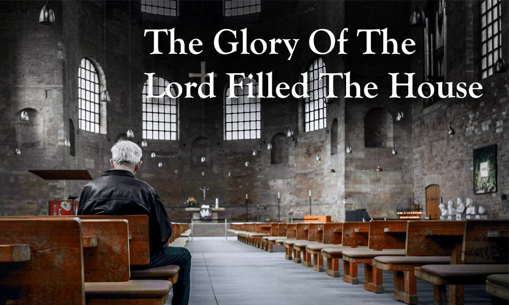 The Glory of The Lord Filled The House Image