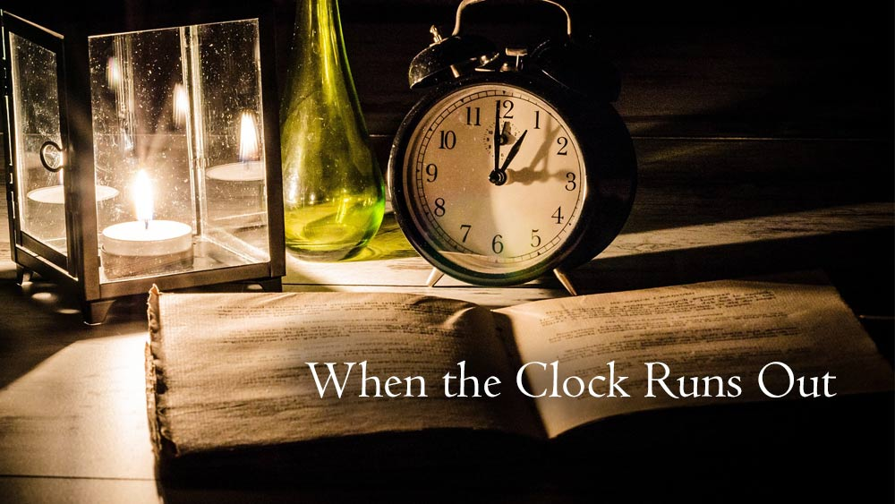 When The Clock Runs Out Image